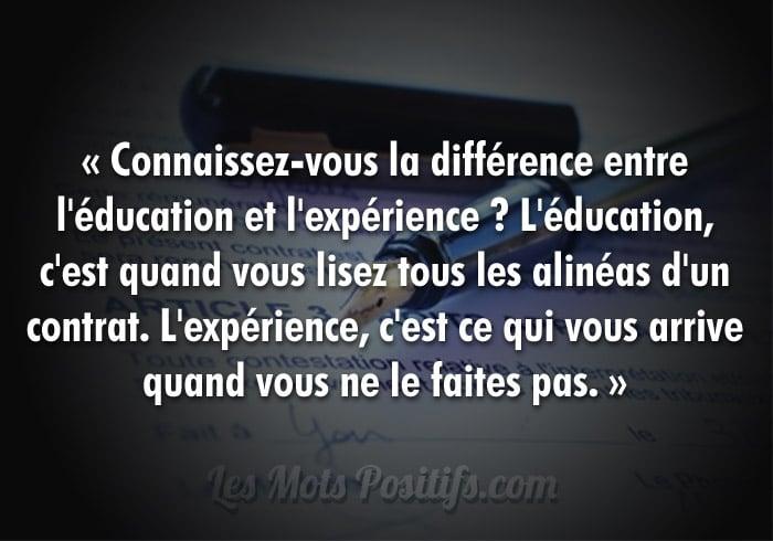 La différence entre l'éducation et l'expérience