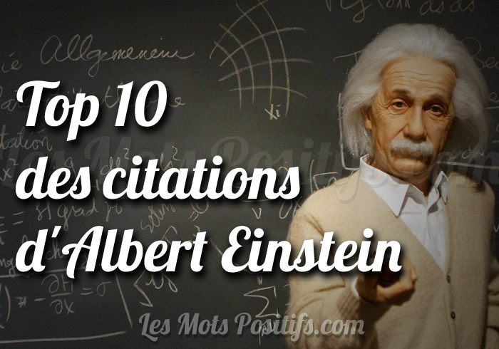 Top 10 des citations d'Albert Einstein