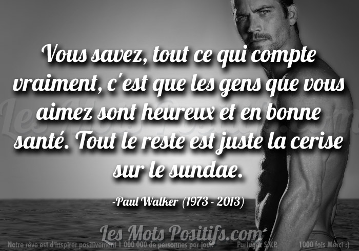 En souvenir de Paul Walker (1973 – 2013)