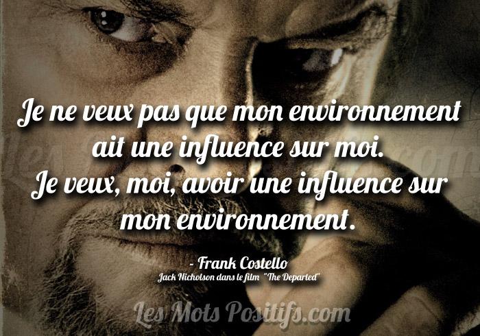 Influencer votre environnement