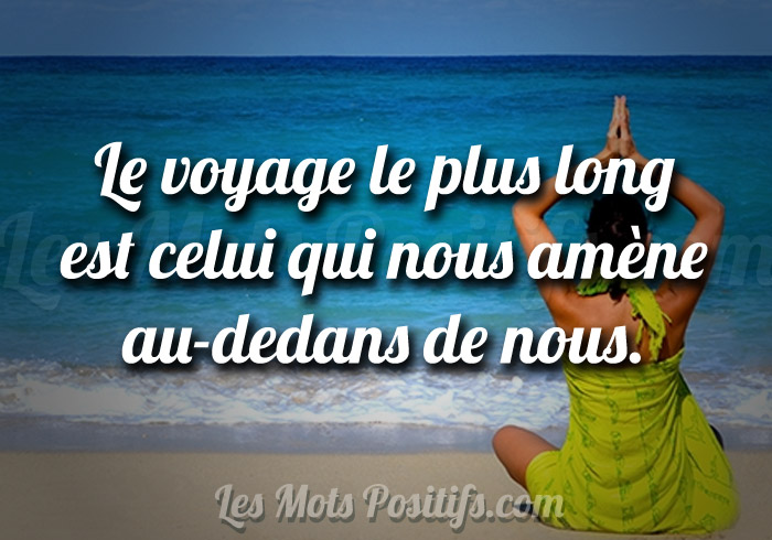 Le voyage int rieur citation positive et proverbe for Le voyage interieur