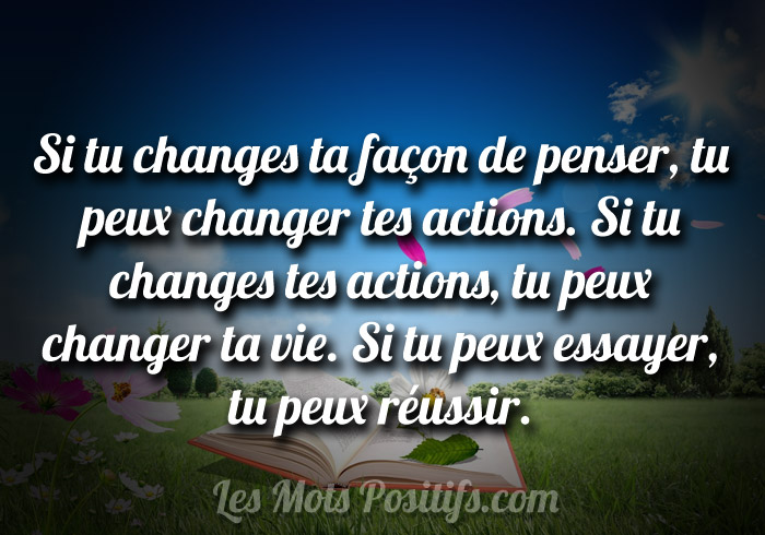 Si tu changes tes actions