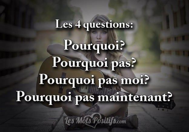 Les 4 questions: