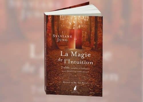 Livre : La Magie de l'Intuition