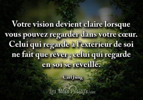 Votre vision devient claire lorsque …