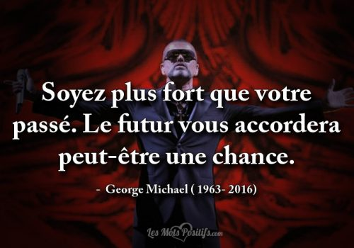 Citation hommage à George Michael ( 1963- 2016)
