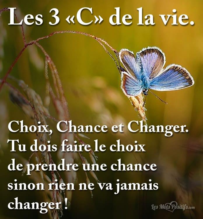 Citation Les 3 «C» de la vie.