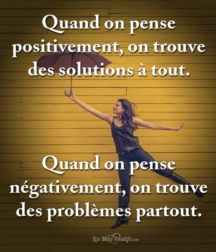 Célèbre Quand on pense positivement … | Citation positive et proverbe  QW99