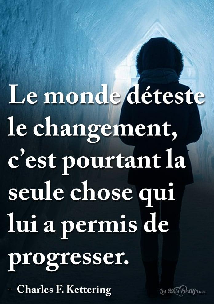 Le Monde Deteste Le Changement Citations Et Pensees Positives