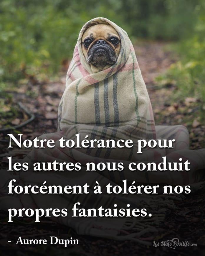Citation Notre tolérence