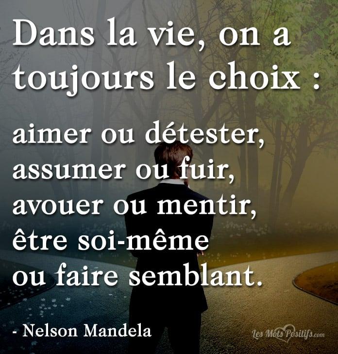 On A Toujours Le Choix Citations Et Pensees Positives Les Mots