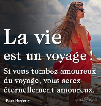 La vie  est un voyage !