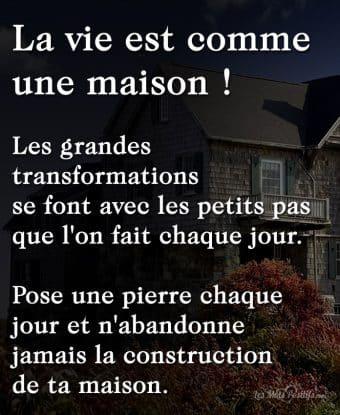 La vie est comme une maison !