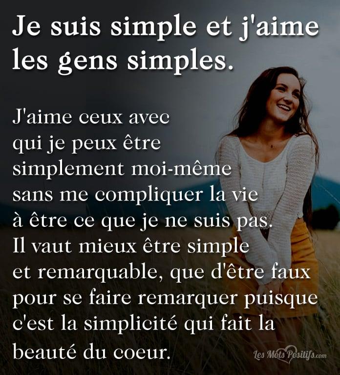 Je Suis Simple Et J Aime Les Gens Simples Citations Et