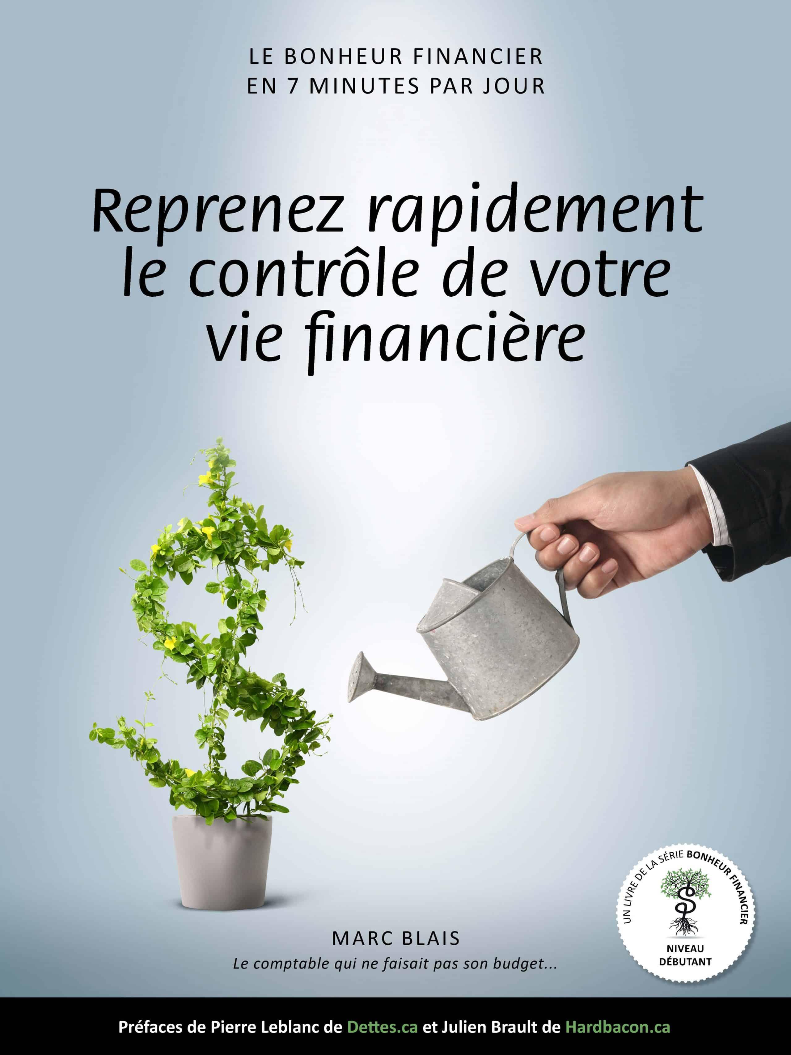 Reprenez le contrôle de votre vie financiere