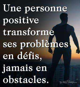 Transforme tes problèmes en défis