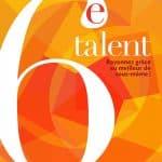 Le 6e talent – Rayonnez grâce au meilleur de vous-même!
