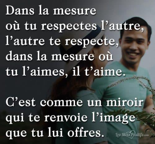 Le respect est comme un miroir