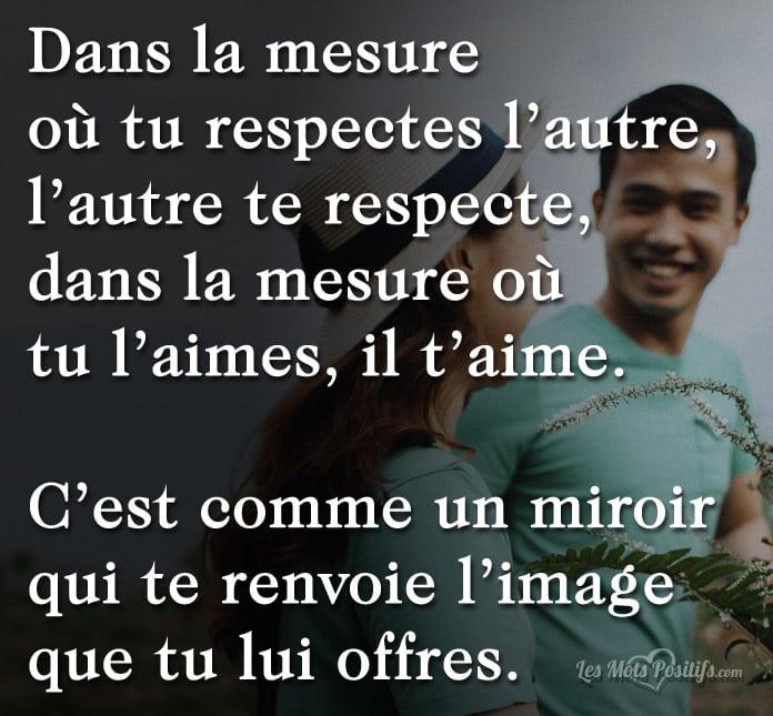 Citation Le respect est comme un miroir