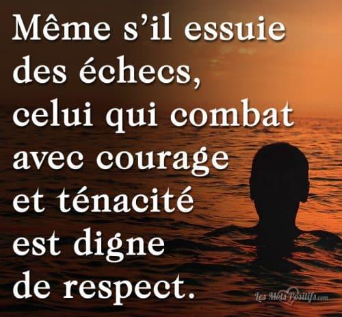 Celui qui combat est digne de respect