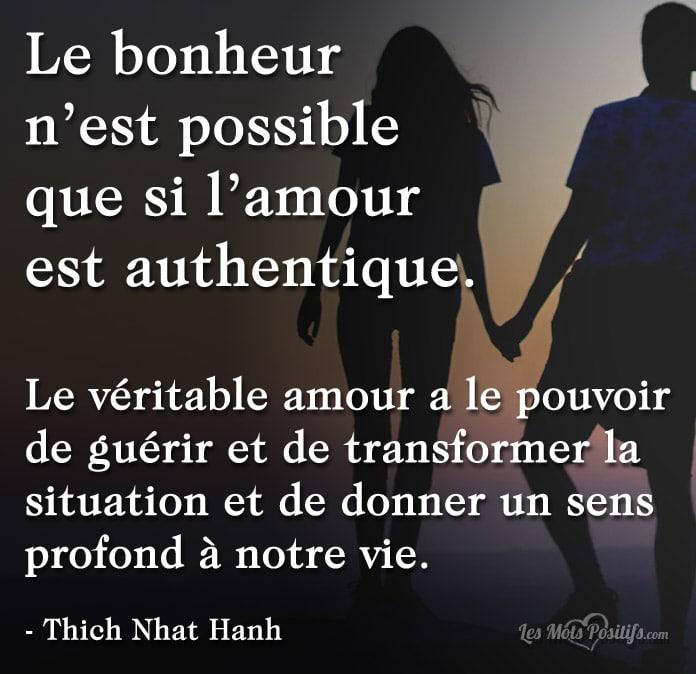Le Bonheur N Est Possible Que Si L Amour Est Authentique