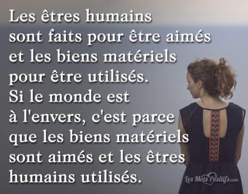 Les êtres humains sont faits pour être aimés