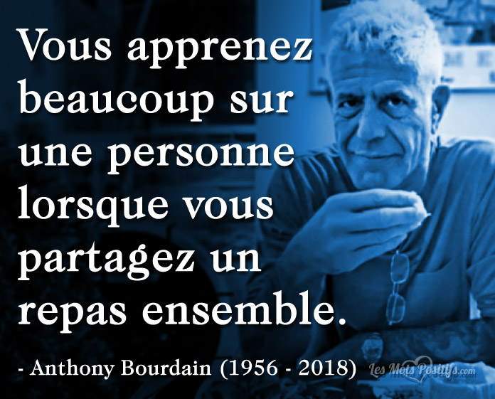 Citation Citation hommage de Anthony Bourdain (1956 – 2018)