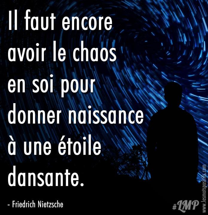 Le Chaos En Soi Selon Nietzsche Citations Et Pensees Positives