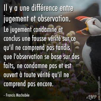 La différence entre jugement et observation