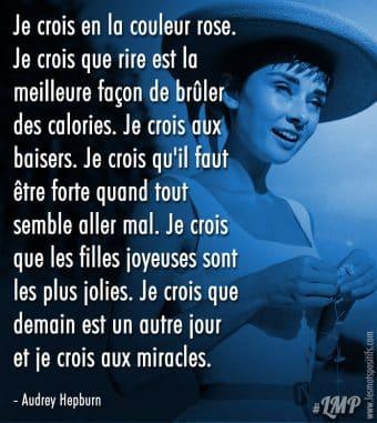 En quoi crois Audrey Hepburn ?