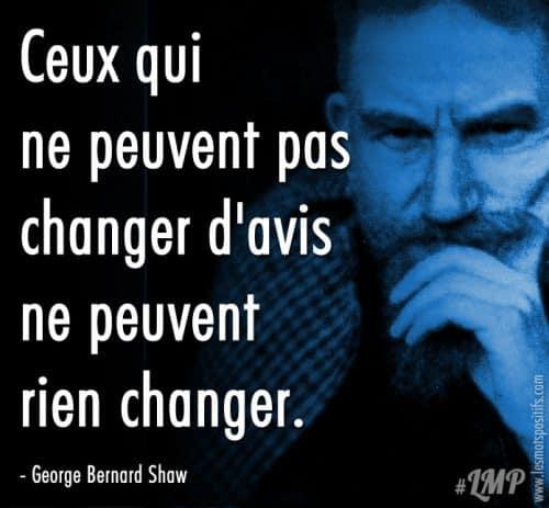 Le changement d'avis selon George Bernard Shaw