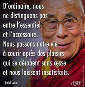 La différence entre l'essentiel et l'accessoire selon le Dalaï Lama