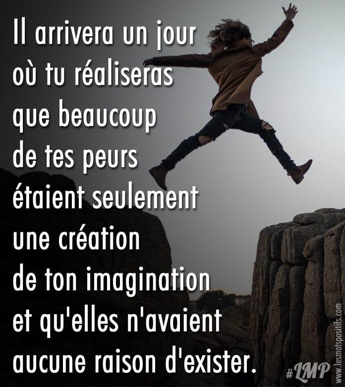 Citation Les peurs sont seulement une création de ton imagination