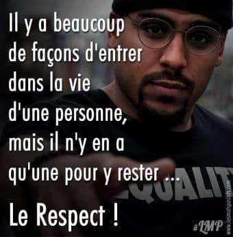 Le respect est essentiel à toutes relations