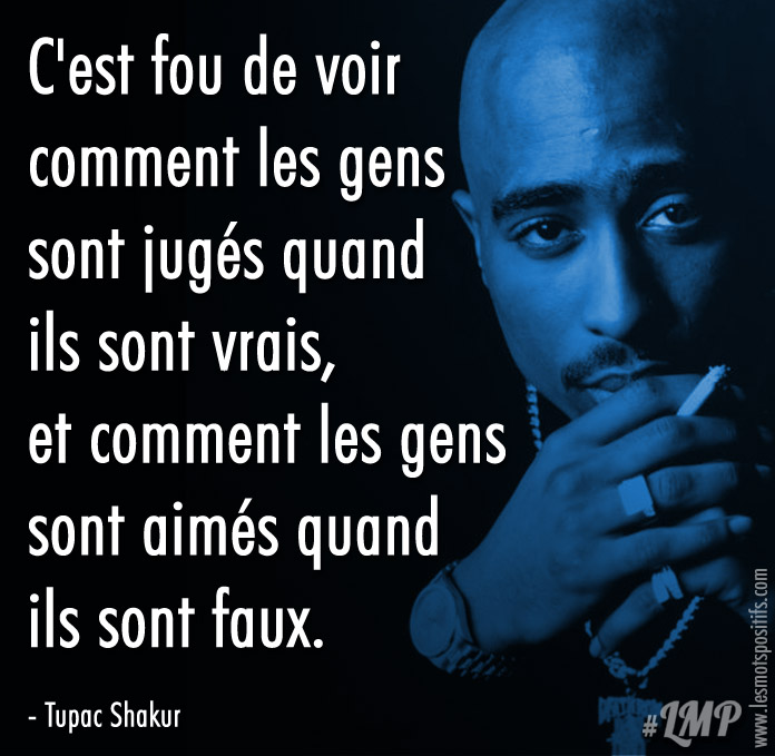 Citation Être authentique selon Tupac Shakur