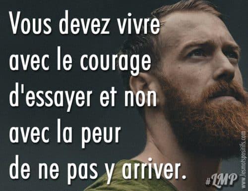 Avoir le courage d'essayer