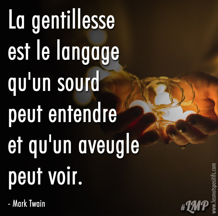 Citation Le langage de la gentillesse selon Mark Twain