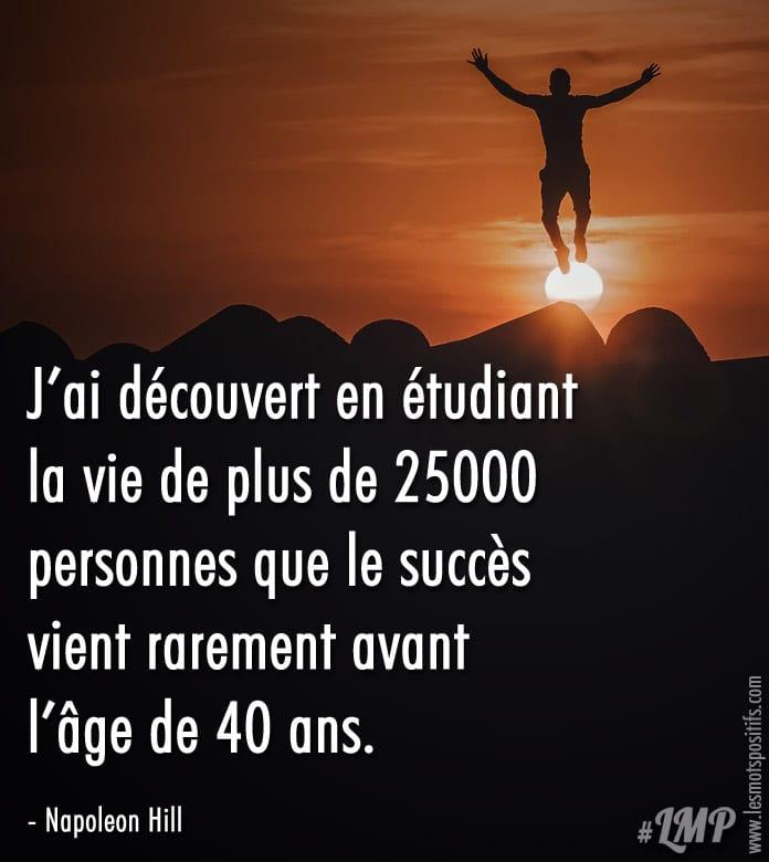 Citation Le succès vient rarement avant l'âge de 40 ans