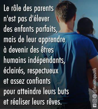 Le rôle des parents n'est pas d'élever des enfants parfaits