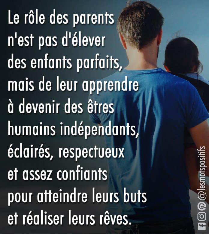 Citation Le rôle des parents n'est pas d'élever des enfants parfaits