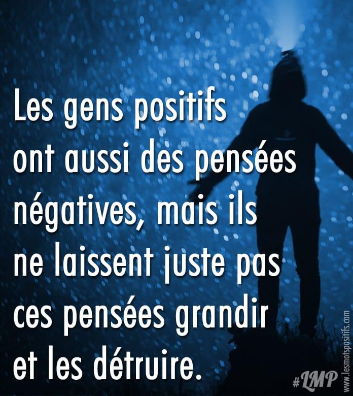 Citation Les gens positifs  ont aussi des pensées négatives