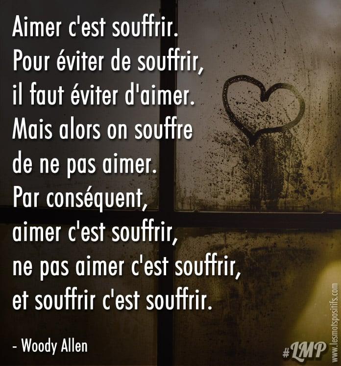 Aimer C Est Souffrir Citations Et Pensees Positives Les Mots
