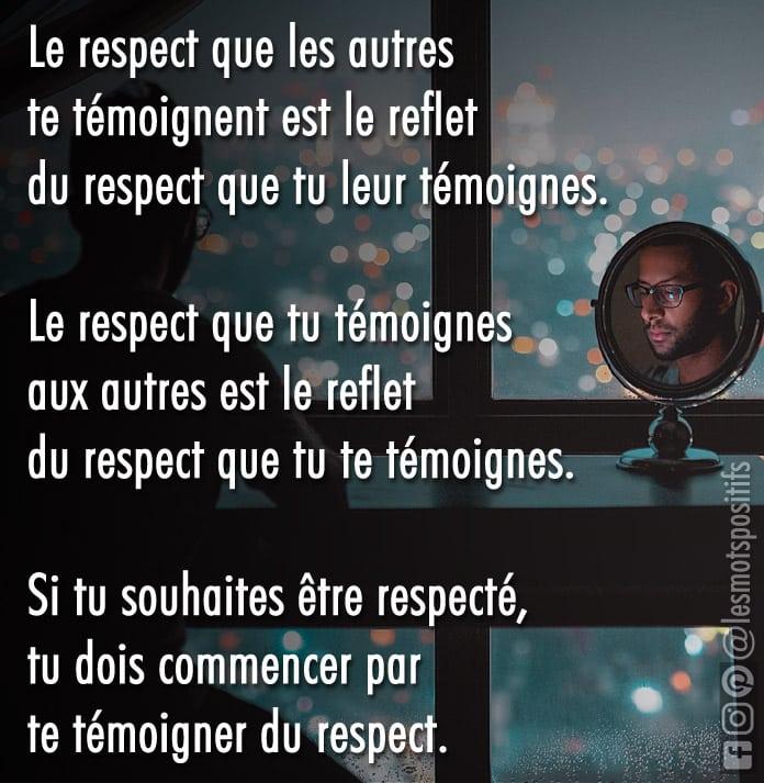 Le Respect Se Gagne En Respectant à La Fois Les Autres Et