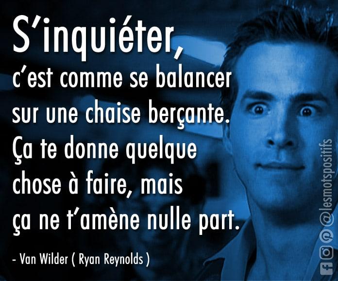 Citation L'inquiétude selon Van Wilder
