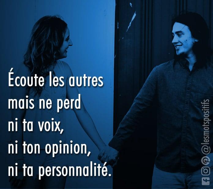 Citation Ne perd pas ta voix, ton opinion et ta personnalité