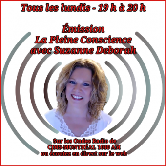 Émission Radio – Lignes ouvertes  Pleine Conscience avec Suzanne Deborah