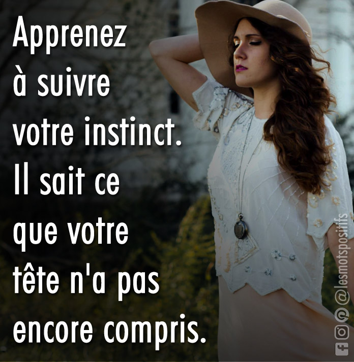 Citation Comment suivre son intuition ?