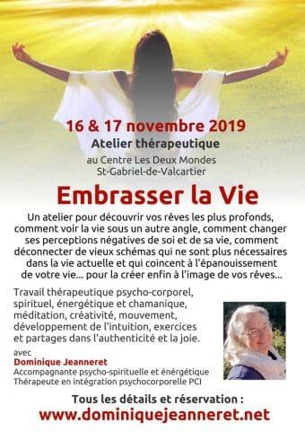 16 & 17 novembre 2019 près de Québec : Atelier « Embrasser la Vie »