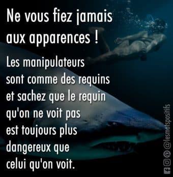 Nager avec les pires requins du monde (Métaphore sur les personnes manipulatrices)
