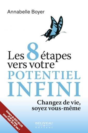 Les 8 étapes vers votre potentiel infini